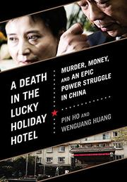 A DEATH IN THE LUCKY HOLIDAY HOTEL by Pin Ho