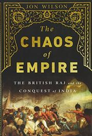 THE CHAOS OF EMPIRE by Jon Wilson