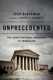 UNPRECEDENTED by Josh  Blackman
