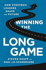 WINNING THE LONG GAME by Steven Krupp