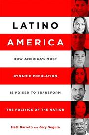LATINO AMERICA by Matt A. Barreto