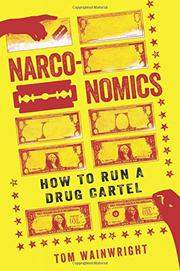 NARCONOMICS by Tom Wainwright