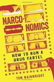 NARCONOMICS by Tom Wainwright