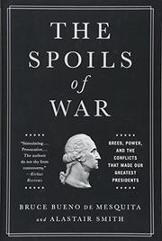THE SPOILS OF WAR by Bruce Bueno de Mesquita
