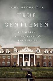 TRUE GENTLEMEN by John  Hechinger