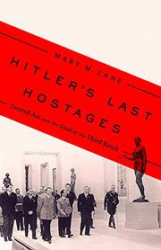 HITLER'S LAST HOSTAGES by Mary M. Lane