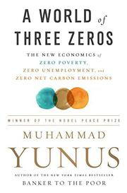 A WORLD OF THREE ZEROS by Muhammad Yunus
