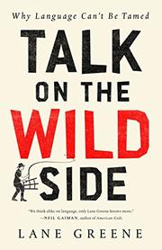 TALK ON THE WILD SIDE by Lane Greene