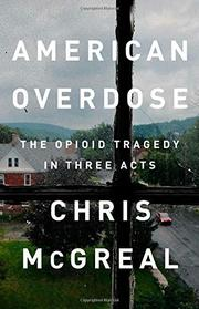 AMERICAN OVERDOSE by Chris McGreal