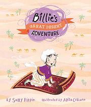 BILLIE'S GREAT DESERT ADVENTURE by Sally Rippin