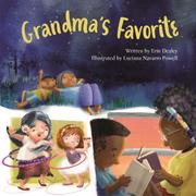 GRANDMA'S FAVORITE by Erin Dealey
