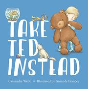 TAKE TED INSTEAD by Cassandra  Webb