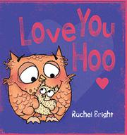 LOVE YOU HOO by Rachel Bright