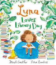 LUNA LOVES LIBRARY DAY by Joe  Coehlo