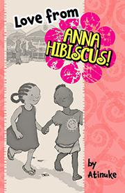 LOVE FROM ANNA HIBISCUS by Atinuke