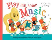 PLAY ME SOME MUSIC by Emily Bannister