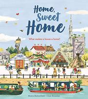 HOME, SWEET HOME by Moira Butterfield