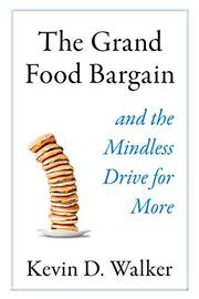 THE GRAND FOOD BARGAIN by Kevin D. Walker
