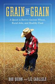 GRAIN BY GRAIN by Bob Quinn