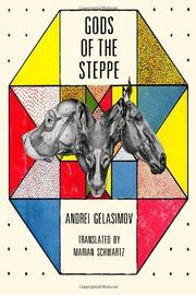 GODS OF THE STEPPE by Andrei Gelasimov
