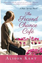 THE SECOND CHANCE CAFÉ by Alison Kent