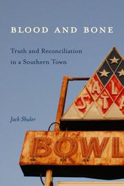 BLOOD AND BONE by Jack Shuler