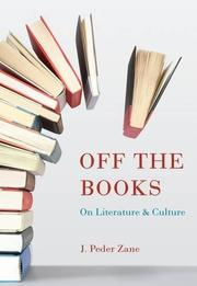 OFF THE BOOKS by J. Peder Zane