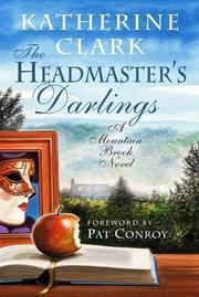 THE HEADMASTER'S DARLINGS by Katherine Clark