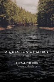 A QUESTION OF MERCY by Elizabeth Cox