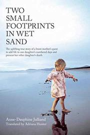 TWO SMALL FOOTPRINTS IN THE WET SAND by Anne-Dauphine Julliand