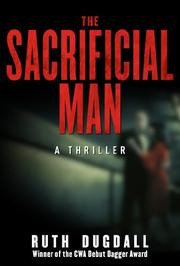 THE SACRIFICIAL MAN by Ruth Dugdall