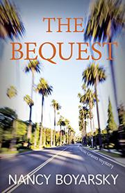 THE BEQUEST by Nancy Boyarsky
