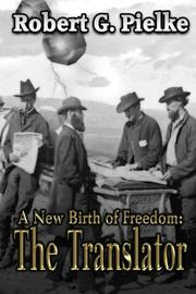A NEW BIRTH OF FREEDOM by Robert G. Pielke