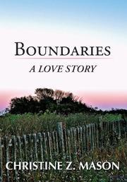 BOUNDARIES by Christine Z. Mason