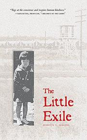 THE LITTLE EXILE by Jeanette S. Arakawa