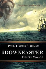 The Downeaster by Paul Thomas Fuhrman