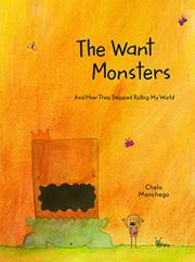 THE WANT MONSTERS by Chelo Manchego