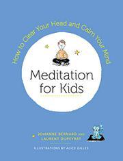 MEDITATION FOR KIDS by Johanne Bernard
