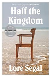 HALF THE KINGDOM by Lore Segal