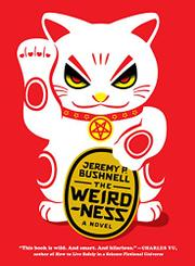 THE WEIRDNESS by Jeremy P. Bushnell