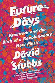 FUTURE DAYS by David Stubbs