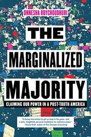 THE MARGINALIZED MAJORITY by Onnesha Roychoudhuri