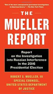 THE MUELLER REPORT by Robert Mueller III