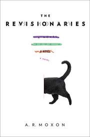 THE REVISIONARIES by A.R. Moxon