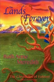 THE LANDS OF FOREVER by Ruth Anne Meredith