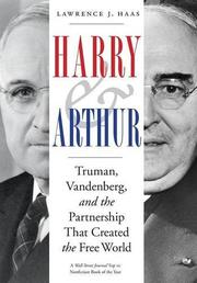 HARRY AND ARTHUR by Lawrence J. Haas