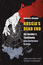 RUSSIA'S DEAD END by Andrei A.  Kovalev
