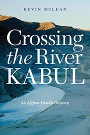 CROSSING THE RIVER KABUL by Kevin  McLean