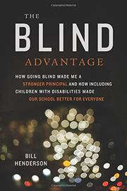 THE BLIND ADVANTAGE by Bill Henderson