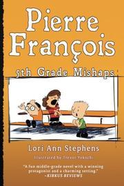 PIERRE FRANÇOIS by Lori Ann  Stephens